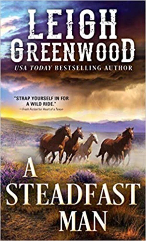 A Steadfast Man by Leigh Greenwood