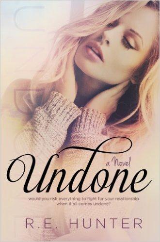 Undone by R.E. Hunter