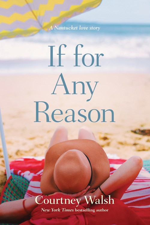 If for Any Reason by Courtney Walsh