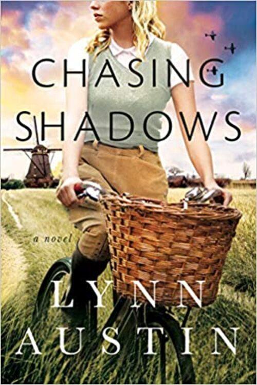 Chasing Shadows by Lynn Austin