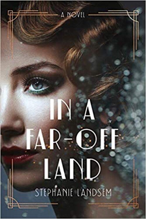 In a Far-Off Land by Stephanie Landsem