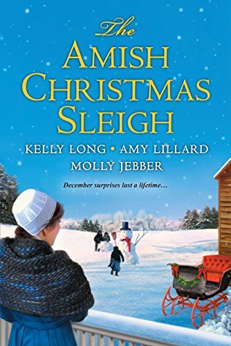 The Amish Christmas Sleigh by Kelly Long