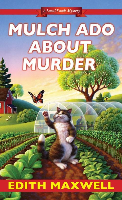 Mulch Ado about Murder by Edith Maxwell