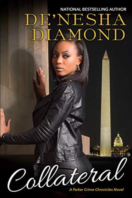 Collateral by De'nesha Diamond