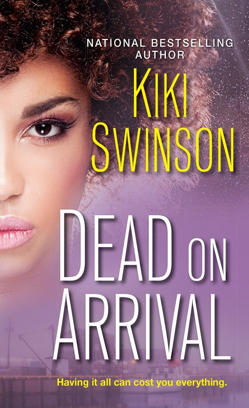 Dead on Arrival by Kiki Swinson