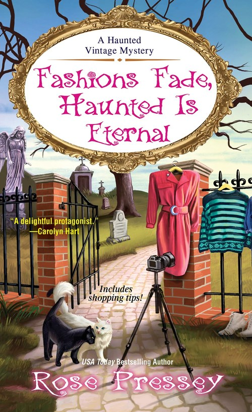 Fashions Fade, Haunted Is Eternal by Rose Pressey