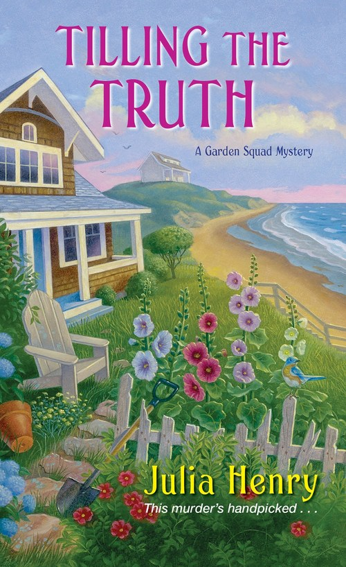 Tilling the Truth by Julia Henry