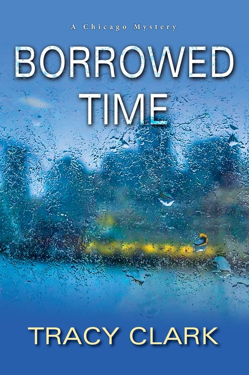Borrowed Time by Tracy Clark