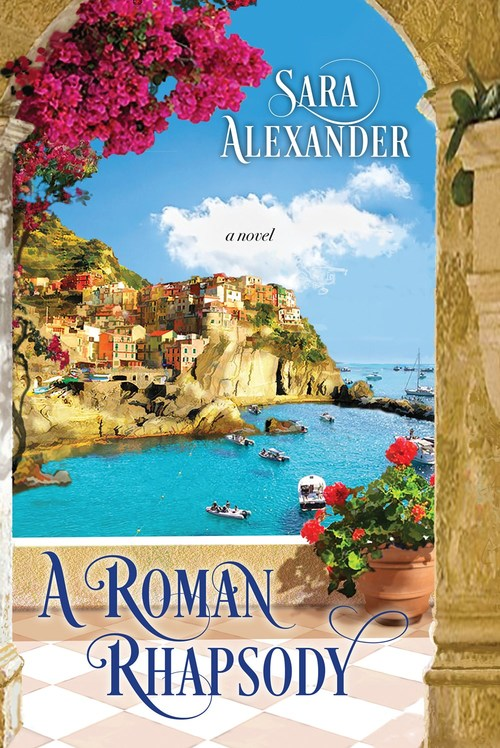 A Roman Rhapsody by Sara Alexander