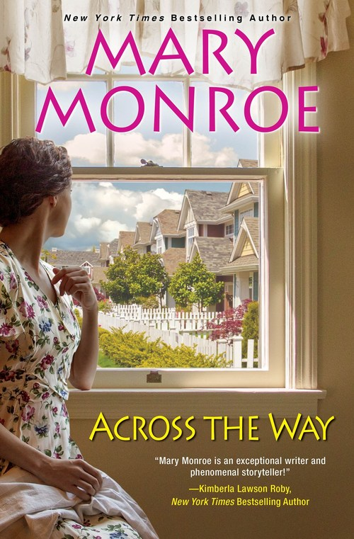 Across the Way by Mary Monroe