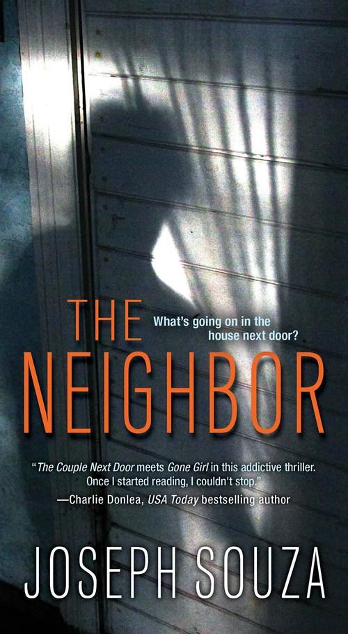 The Neighbor by Joseph Souza