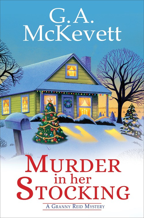 Murder in Her Stocking by G.A. McKevett