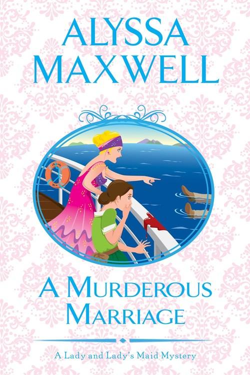 A Murderous Marriage by Alyssa Maxwell