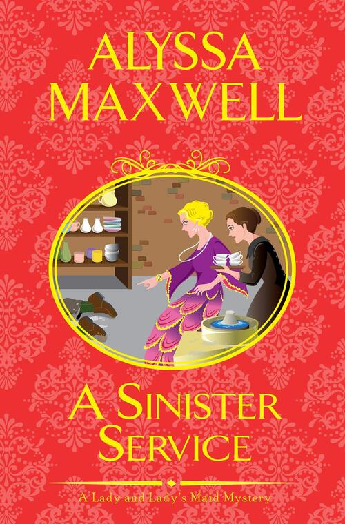 A Sinister Service by Alyssa Maxwell