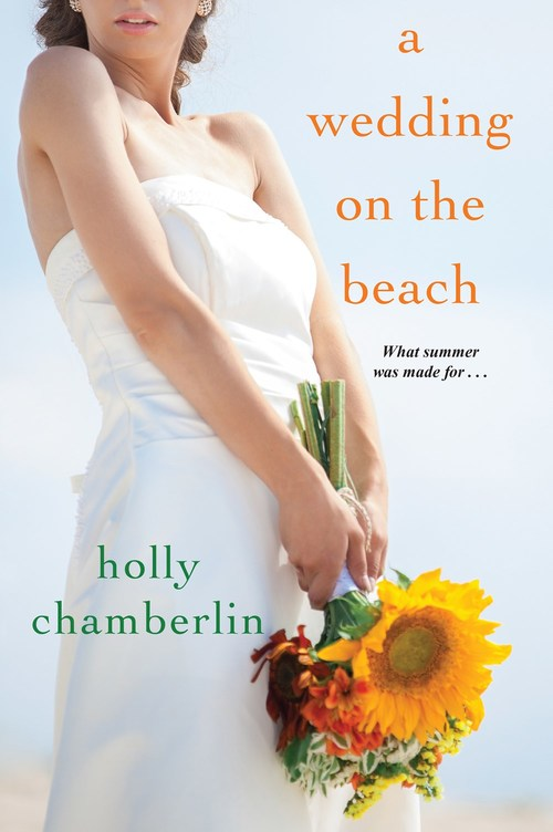 A Wedding on the Beach by Holly Chamberlin
