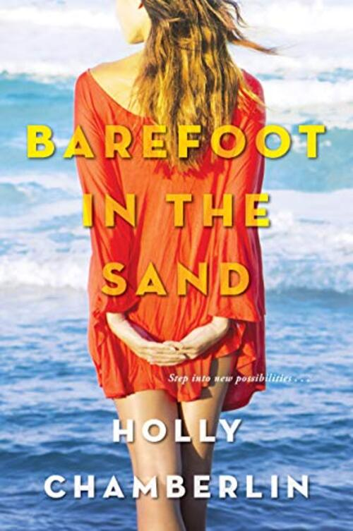 Barefoot in the Sand by Holly Chamberlin