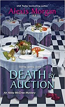 Death by Auction by Alexis Morgan