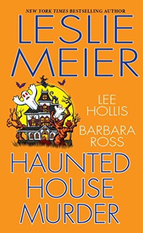 Haunted House Murder by Leslie Meier