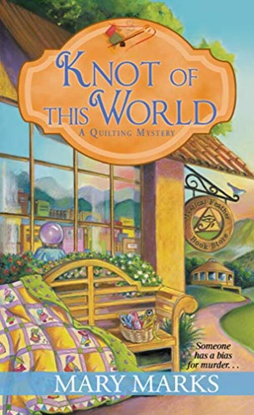 Knot of This World by Mary Marks