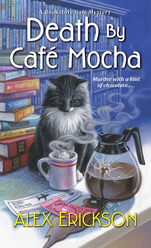 Death by Cafe Mocha by Alex Erickson