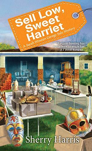 Sell Low, Sweet Harriet by Sherry Harris