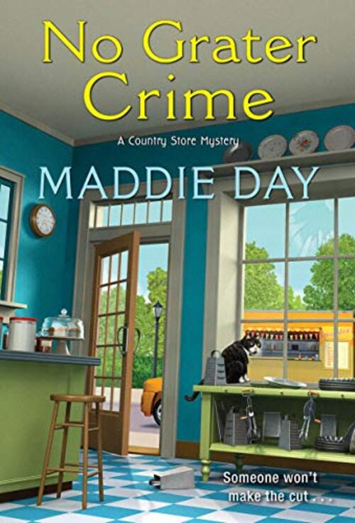 No Grater Crime by Maddie Day