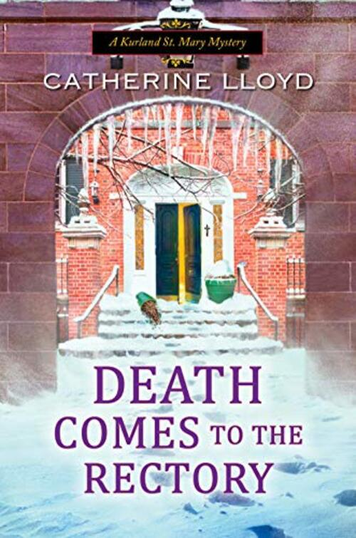 Death Comes to the Rectory by Catherine Lloyd