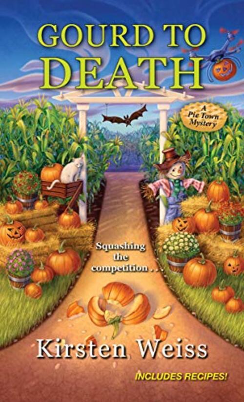 Gourd to Death by Kirsten Weiss