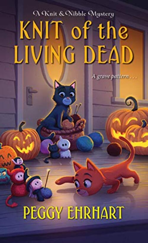 Knit of the Living Dead by Peggy Ehrhart