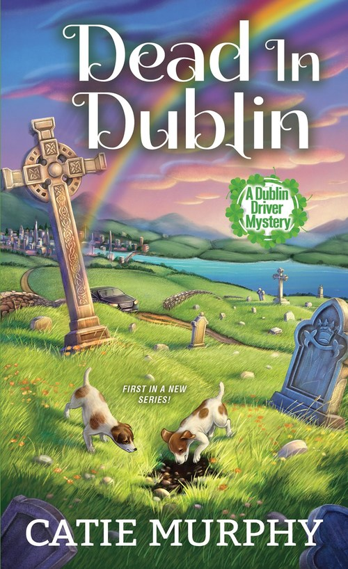Dead in Dublin by Catie Murphy