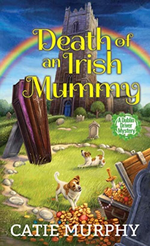 Death of an Irish Mummy by Catie Murphy