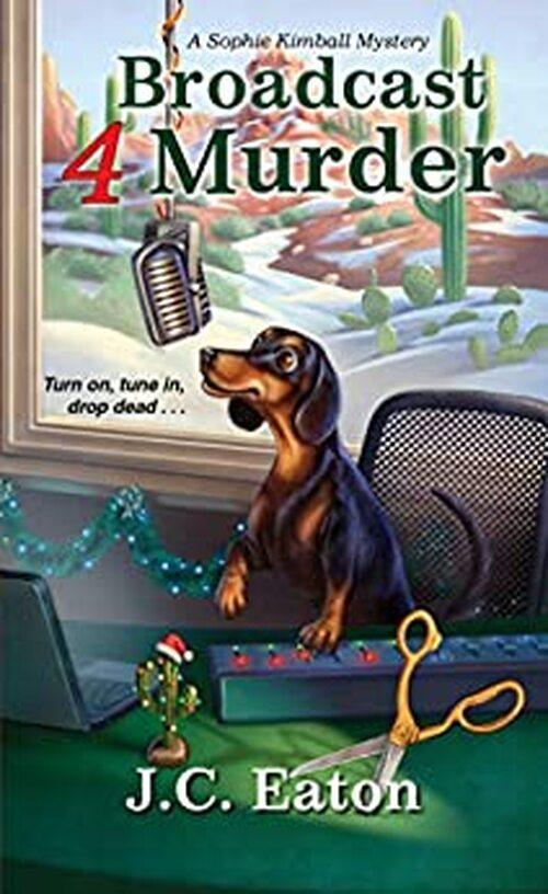 Broadcast 4 Murder by J.C. Eaton