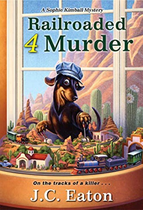 Railroaded 4 Murder by J.C. Eaton