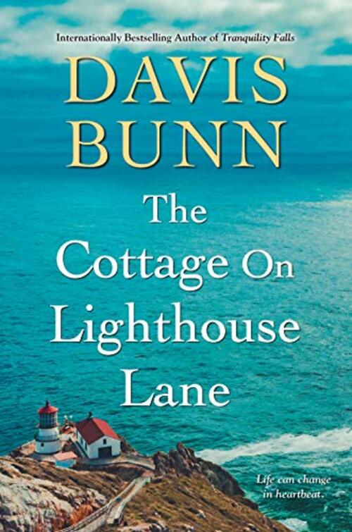 The Cottage on Lighthouse Lane by Davis Bunn