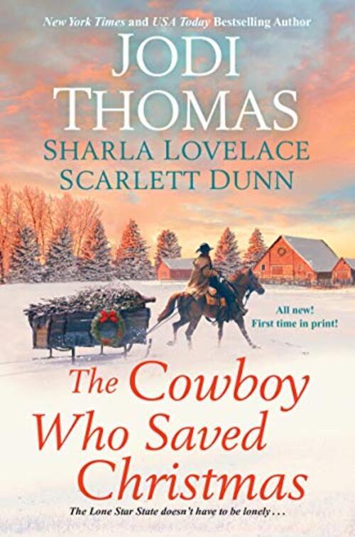 The Cowboy Who Saved Christmas by Jodi Thomas
