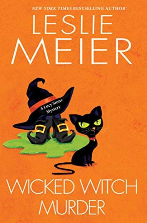 Wicked Witch Murder by Leslie Meier