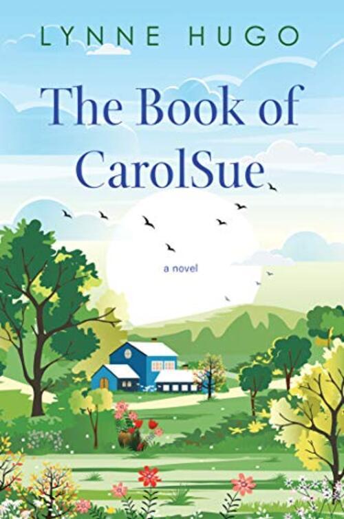 The Book of CarolSue by Lynne Hugo