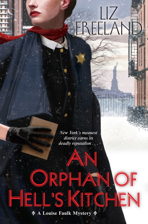An Orphan of Hell's Kitchen by Liz Freeland