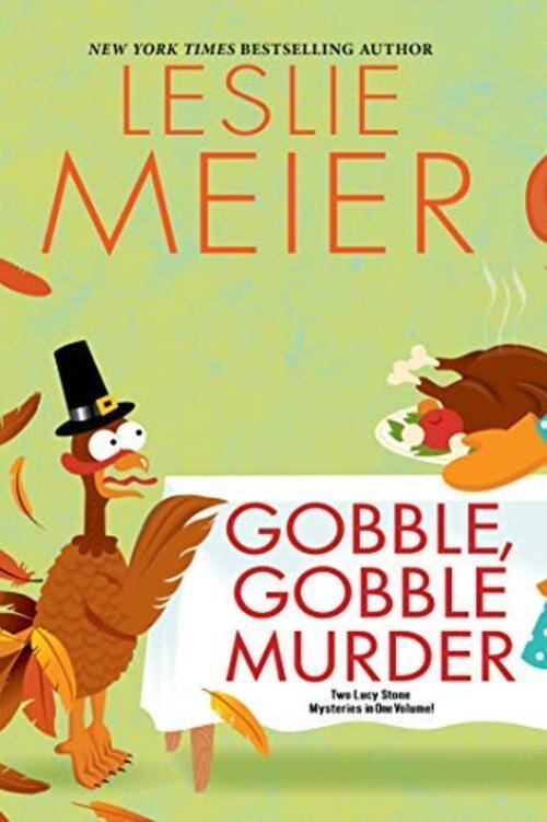 Gobble, Gobble Murder by Leslie Meier