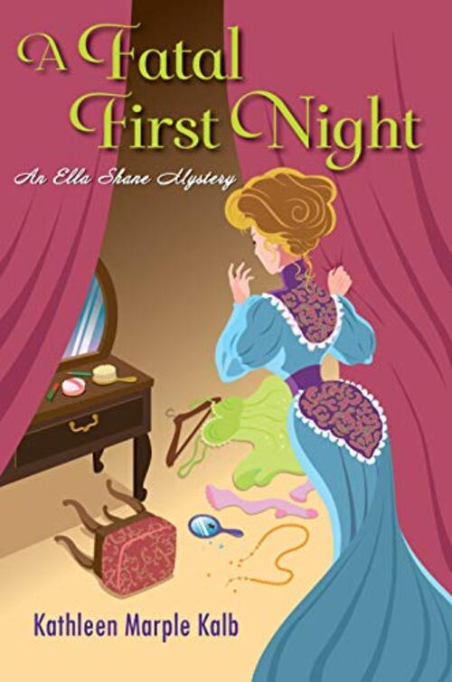 A Fatal First Night by Kathleen Marple Kalb