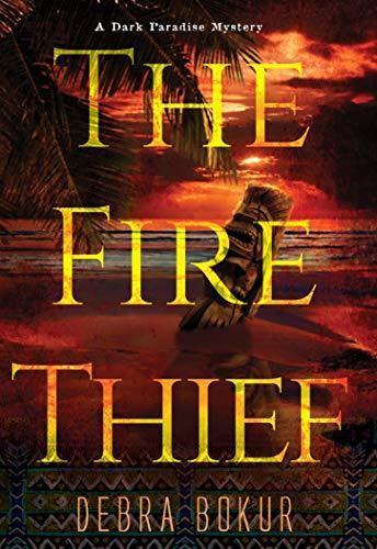 The Fire Thief by Debra Bokur