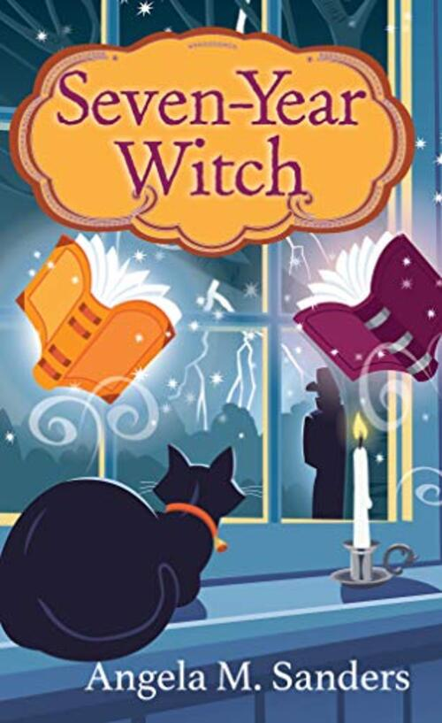 Seven-Year Witch by Angela M. Sanders