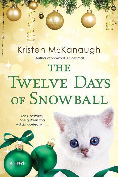 The Twelve Days of Snowball by Kristen McKanagh