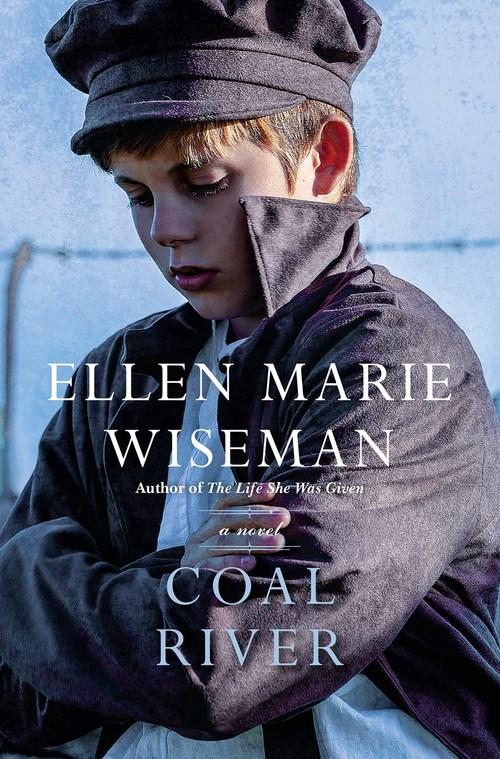 Coal River by Ellen Marie Wiseman