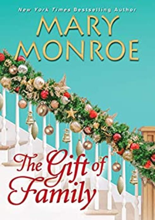 The Gift of Family by Mary Monroe