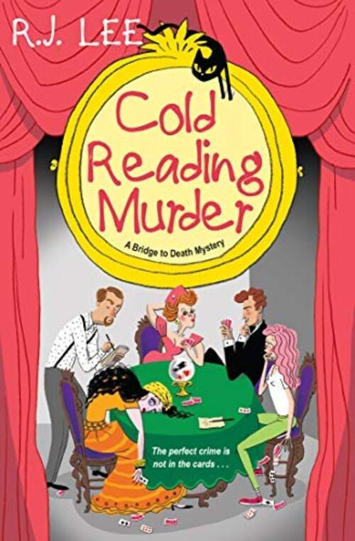 Cold Reading Murder by R.J. Lee