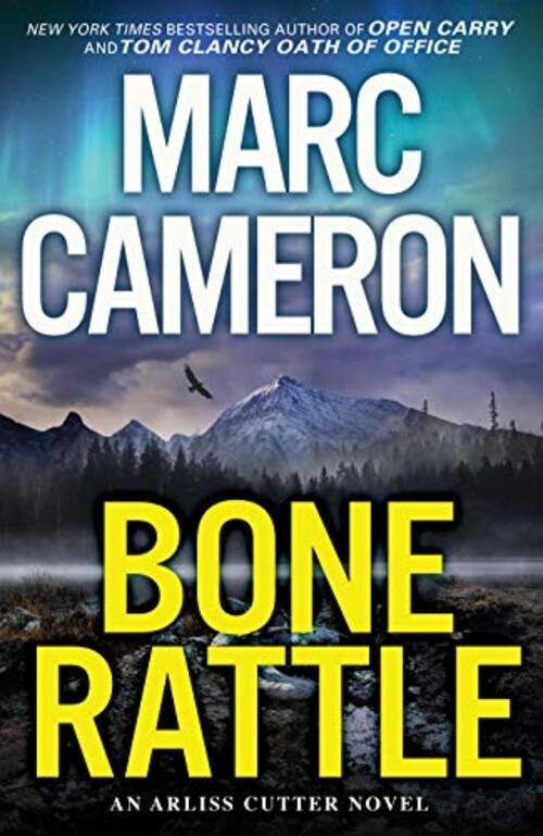 Bone Rattle by Marc Cameron