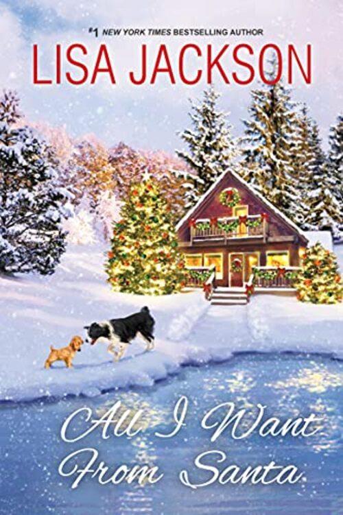 All I Want from Santa by Lisa Jackson