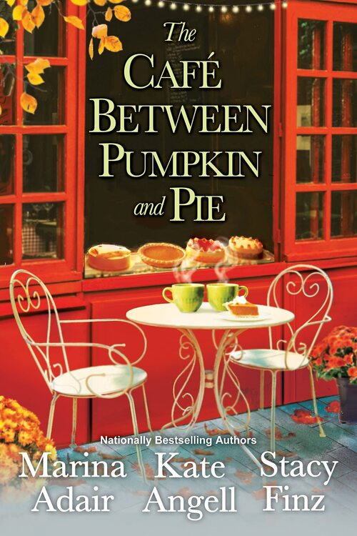 The Cafe between Pumpkin and Pie by Kate Angell