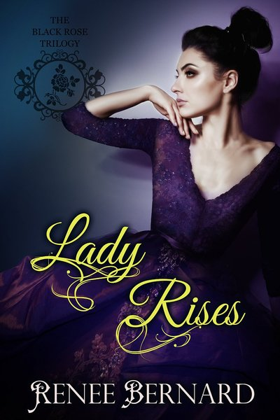 Lady Rises by Renee Bernard